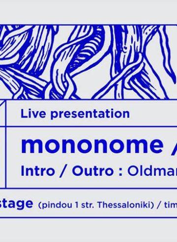 Mononome (Sherán Live Presentation) – Oldman Talkin' | LIVE