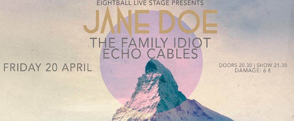 Jane Doe (with The Family Idiot & Echo Cables | LIVE