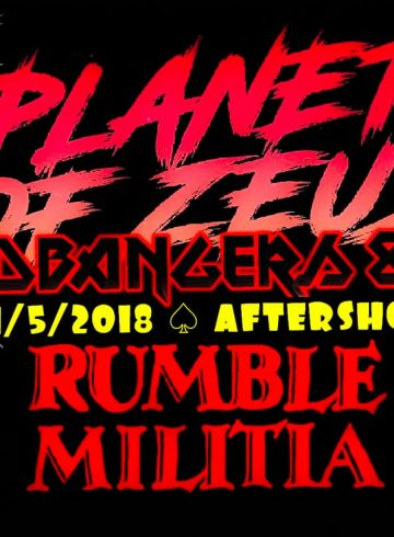 Headbangers 8Ball PLANET OF ZEUS/RUMBLE MILITIA Aftershow Party