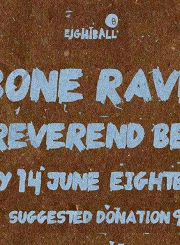 Bone Rave + The Reverend Beasts = LFE | live