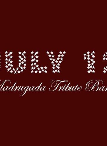 July 12 Madrugada Tribute Band / GOP | Live