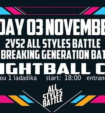 2 vs 2 All Styles Battle + 1 vs 1 Generation Breakin Battles