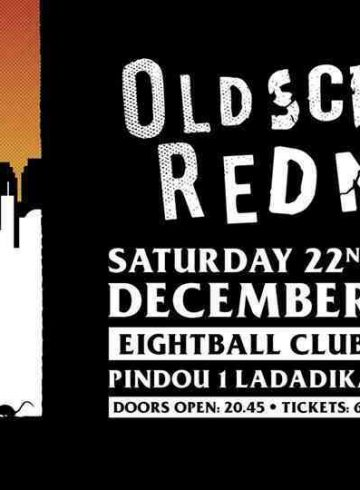 OLDSCHOOL REDNEX | eightball club, Thessaloniki