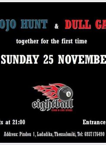 Mojo Hunt & Dull Gas