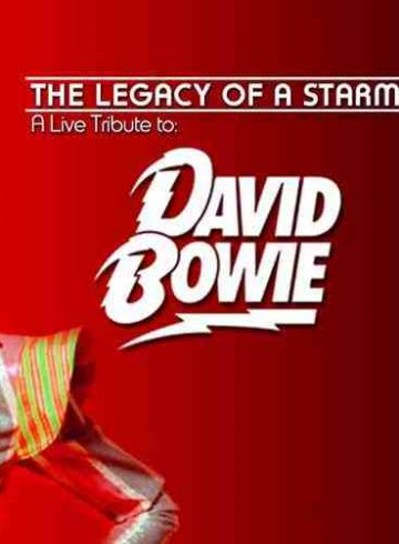 The Legacy of a Starman : A Live Tribute to David Bowie