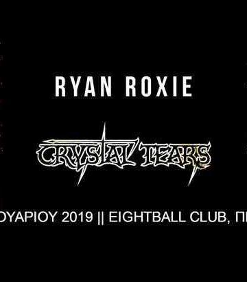 Ryan Roxie / Crystal Tears: live in Thessaloniki 2019