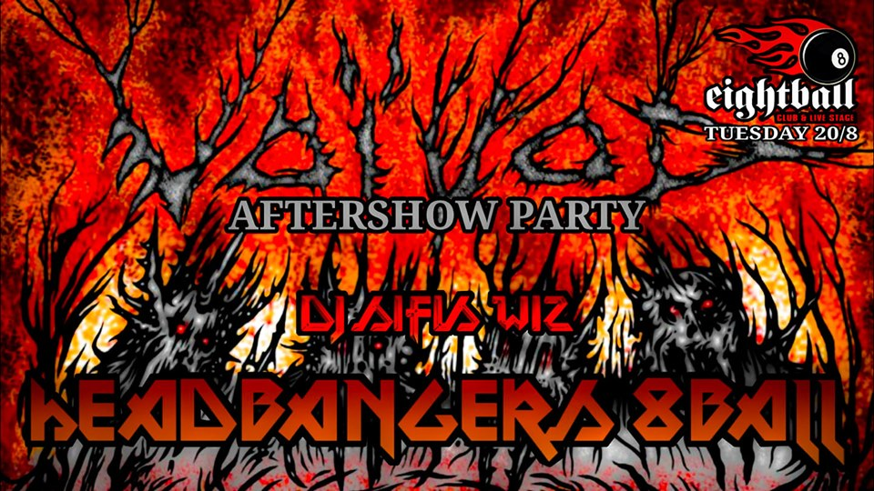 Headbangers 8Ball | VOIVOD Aftershow Party – Dj Sifis Wiz
