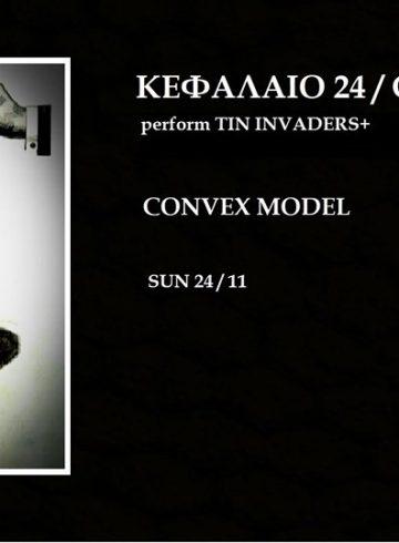 Κεφάλαιο 24 (aka Chapter 24)/Convex Model live at Eightball