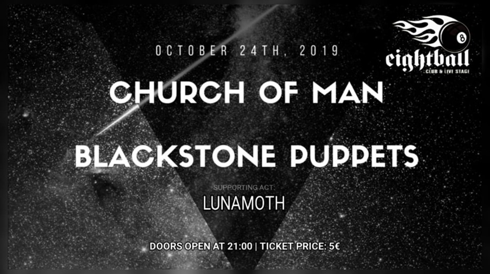 CHURCH OF MAN / BLACKSTONE PUPPETS / LUNAMOTH | Live at 8Ball