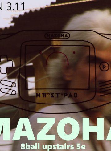Mazoha live #μπασταρδο στο 8ball