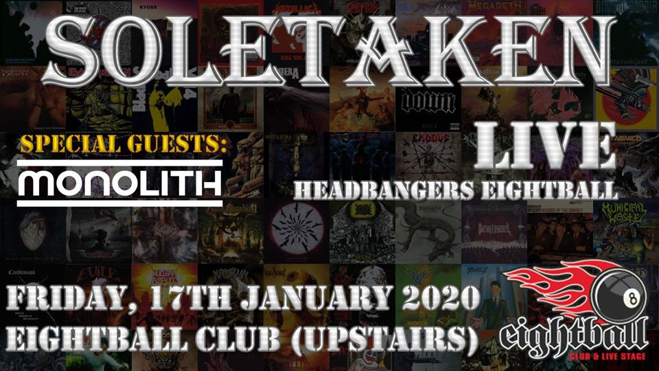 SoleTaken 8Ball | LIVE – Special guests: Monolith
