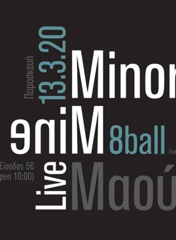 Minor Mine + Mαούνα at Eightball Thessaloniki