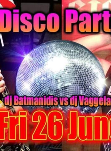 OLD SCHOOL DISCO PARTY | Djs:Vagelas -Μπάμπης Μπατμανίδης