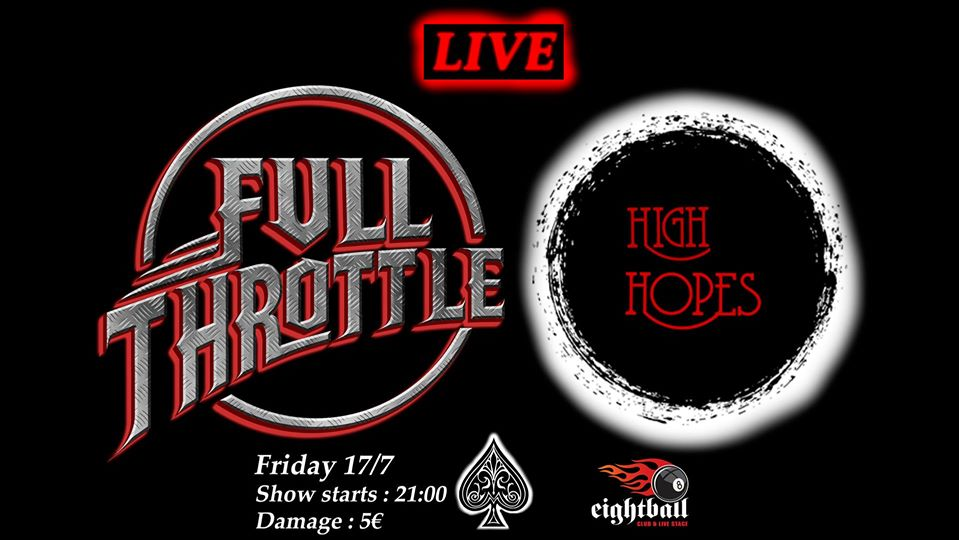 Full Throttle & High Hopes Live at 8ball