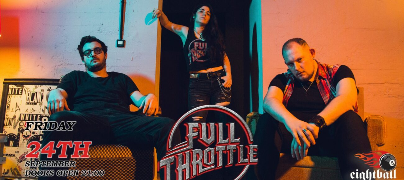 Full Throttle Live @8Ball Club