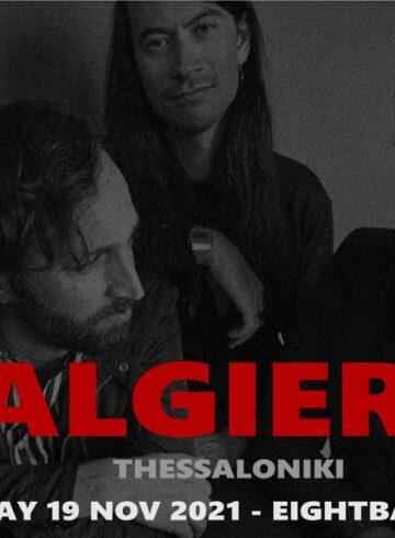 Algiers [USA] live in Thessaloniki