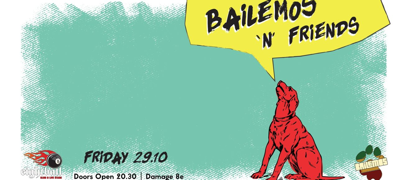 Bailemos n' Friends Live @8ball Thessaloniki